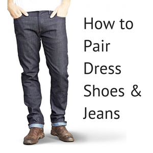 4 Perfect Shoes and Jeans Pairings. Most guys have four or less categories of shoes: sandals, casual shoes, dress shoes and boots. In the spirit of simplicity, this guide breaks down jean options by which shoes you'd like to wear.. Sandals.